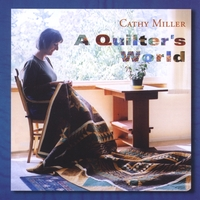 Cathy Miller | A Quilter's World