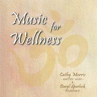 Cathy Morris & Daryl Spurlock | Music for Wellness