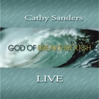 Cathy Sanders | God of Breakthrough