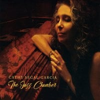 Cathy Segal-Garcia | The Jazz Chamber