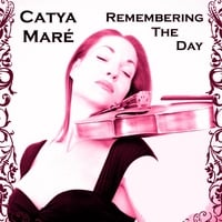 Catya Maré | Remembering The Day