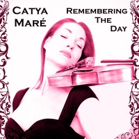 Catya Maré: Remembering The Day