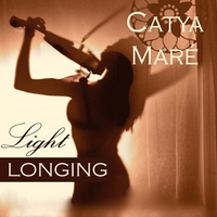 Catya Maré | LIGHT LONGING