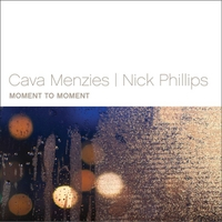 Cava Menzies & Nick Phillips | Moment to Moment