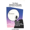 CAROL BARBEAU: The Moon: Doorway to Past Lives and Future Possibilities