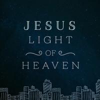 ccv music jesus light of heaven cd baby music store