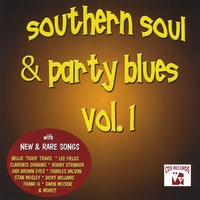 Various Artists | Southern Soul & Party Blues, Vol. 1