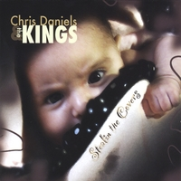 Chris Daniels & The Kings | Stealin' The Covers