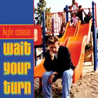 Cover de Wait Your Turn
