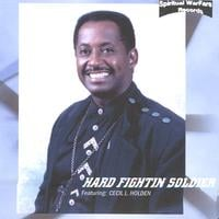 Cecil Holden | Hard Fightin Soldier