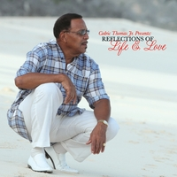 Cedric Thomas Jr. | Reflections of Life & Love