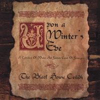 The Black House Ceilidh | Upon a Winter's Eve