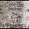 Celeste Friedman: The Son of A Soldier