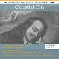 New Life Fine Arts Musical Theater | Celestial City