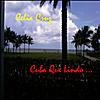 Celia Cruz: Cuba Que Lindo