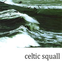Celtic Squall | Celtic Squall