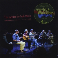 James Kelly, Paddy O'Brien, Tommy Martin, Dáithí Sproule & Fintan Vallely | The Center for Irish Music - Young Irish Musicians Weekend Vol. 1