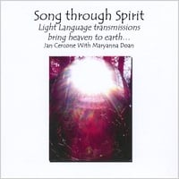 Various Artists | Song Through Spirit, Light Language