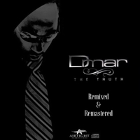 D'mar | The Truth (Remixed & Remastered)