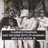 Clarence Fountain & The Blind Boys of Alabama With Sam Butler Jr.: Rare Classic Recordings