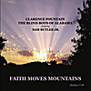Clarence Fountain, The Blind Boys of Alabama & Sam Butler Jr.: Faith Moves Mountains