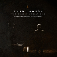 Chad Lawson | The Chopin Variations