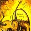 Chad Van Herk: Twisted Strings