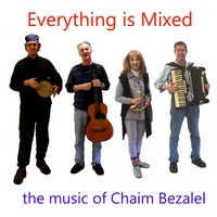 Chaim Bezalel | Everything Is Mixed