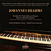 Chanda VanderHart & Ronald Fuchs: Johannes Brahms. Sonatas for cello and piano - Six lieder transcriptions