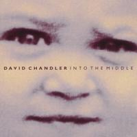 David Chandler | Into The Middle