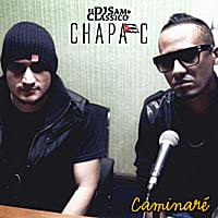 Chapa C: Caminaré