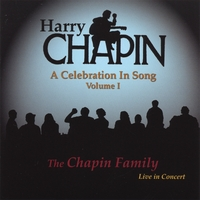 The Chapin Family | Harry Chapin: A Celebration In Song (Volume I)