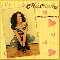 Charisse | When I'm With You