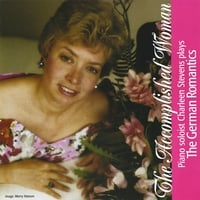 Charleen Stevens | The Accomplished Woman, Charleen Stevens Plays the German Romantics