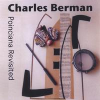 Charles Berman | Poinciana Revisited