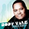 Charles Blakely: Body Talk