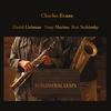 Charles Evans: Subliminal Leaps (feat. David Liebman, Tony Marino, & Ron Stabinsky)