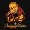 Charles K Brown: Trouble Is