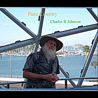 Charles R Johnson | Pure Country