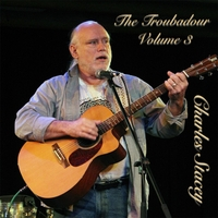 Charles Stacey | Troubadour, Vol. 3