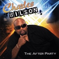 Charles Wilson | The After Party