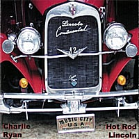 Charlie Ryan | Hot Rod Lincoln