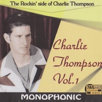 Charlie Thompson | The Rockin' Side of Charlie Thompson, Vol. 1