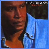 Chazz Dixon | A Time for Crying
