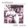 Ch� Zuro: Orphans