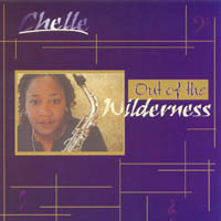 Chelle | Out of the Wilderness