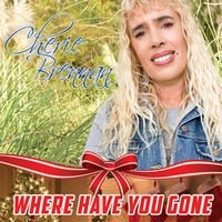 Cherie Brennan | Where Have You Gone
