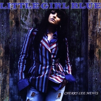 Cherry Lee Mewis | Little Girl Blue