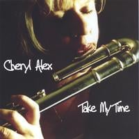 Cheryl Alex | Take My Time