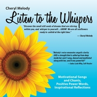 Cheryl Melody | Listen to the Whispers